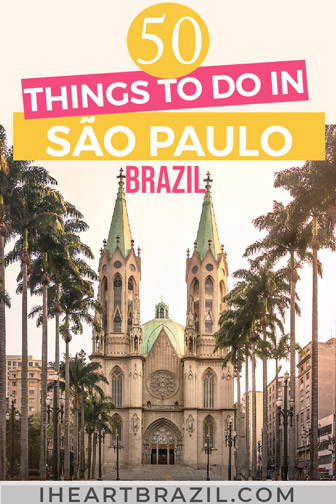 Things to do in Sao Paulo Pinterest graphic