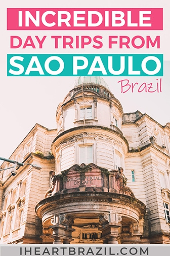 Day trips from São Paulo Pinterest graphic