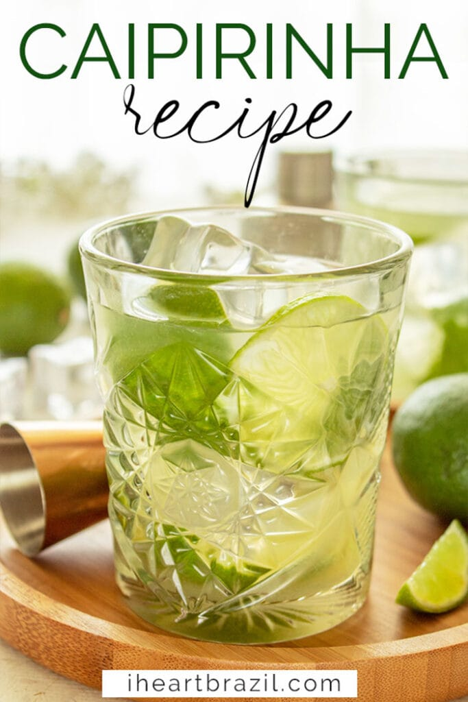Classic Caipirinha Recipe Brazil S National Drink I Heart Brazil