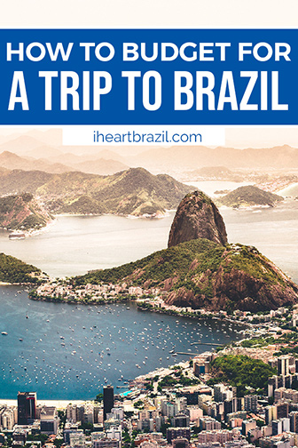 Trip to Brazil cost Pinterest graphic
