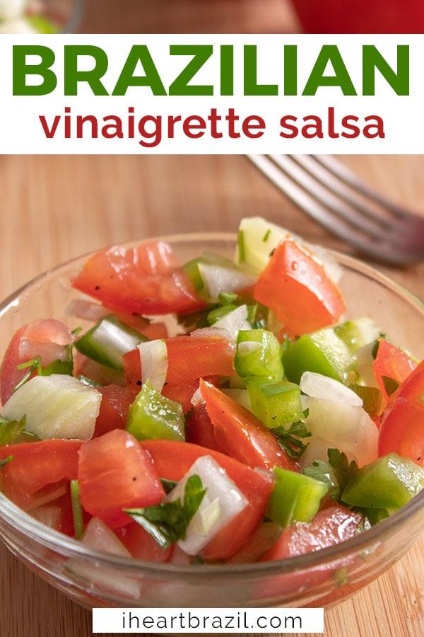 Brazilian vinaigrette salsa recipe Pinterest graphic