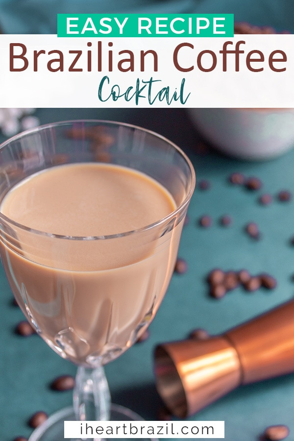 Brazilian coffee cocktail Pinterest graphic