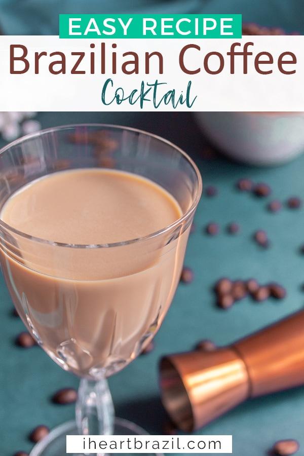 Brazilian coffee cocktail Pinterest graphic