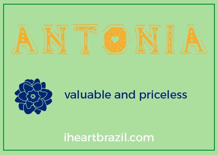 Antonia is a popular Brazilian name for girls