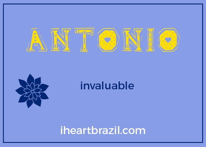 Antonio is a popular Brazilian name for boys