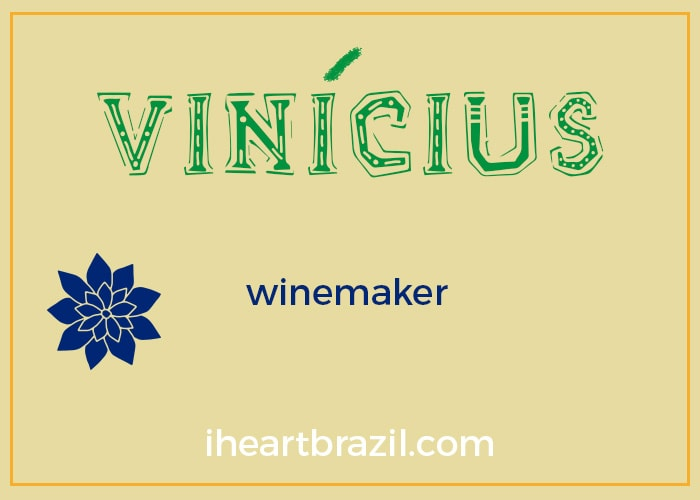 Vinicius is a popular Brazilian name for boys