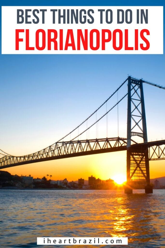 Things to do in Florianopolis Pinterest graphic