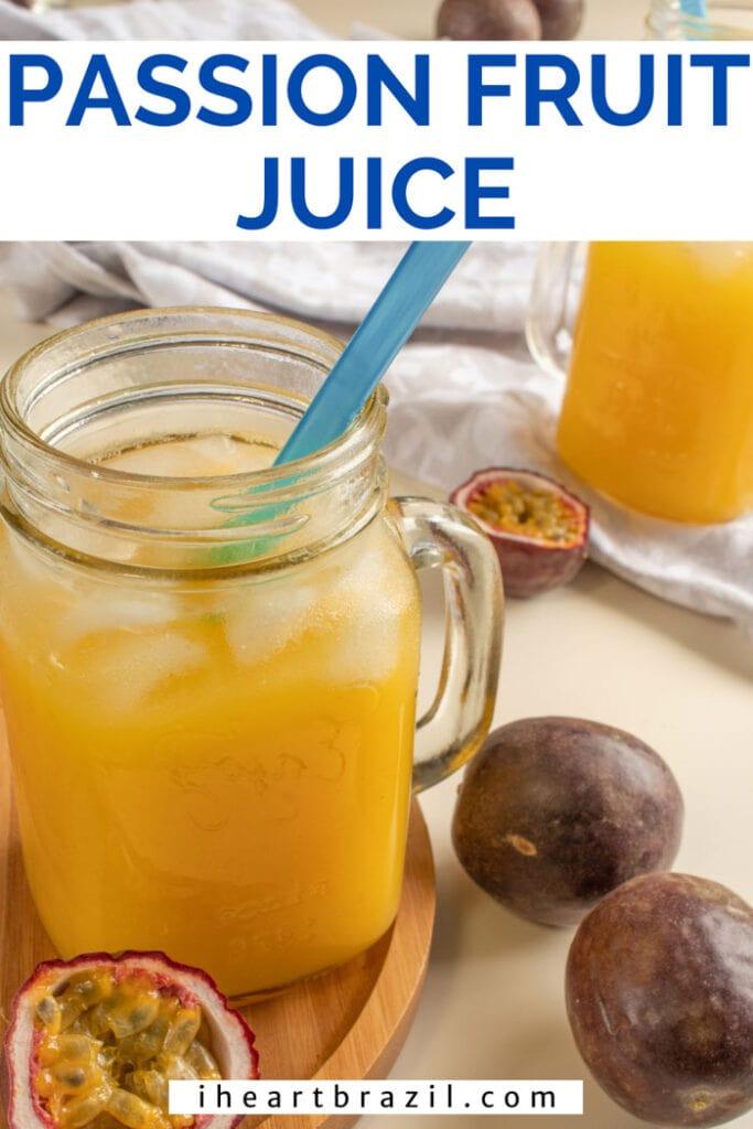 Passion fruit juice Pinterest graphic