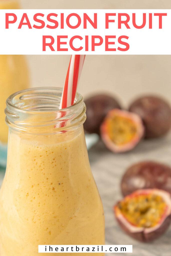 Passion fruit recipes Pinterest graphic